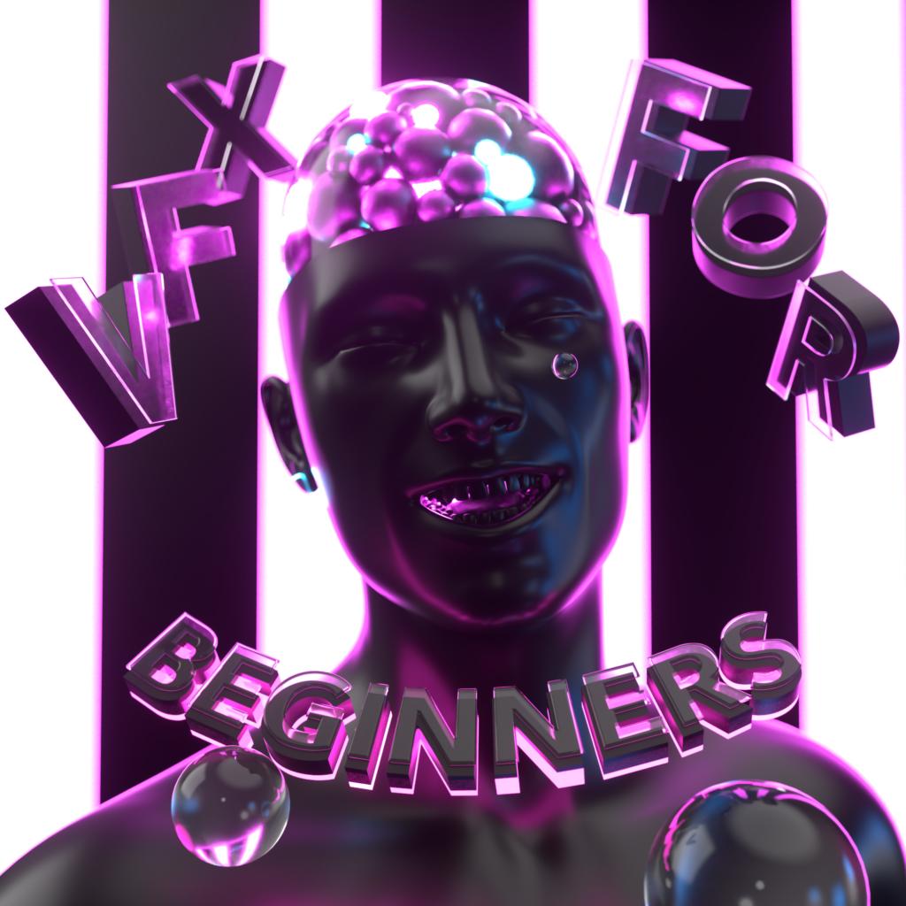 VFX for beginners